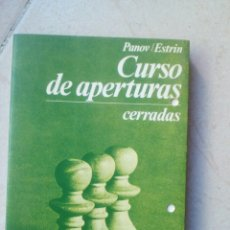 Coleccionismo deportivo: CURSO DE APERTURAS CERRADAS. PANOV ESTRIN.. Lote 178685345