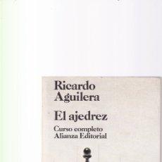 Coleccionismo deportivo: EL AJEDREZ - RICARDO AGUILERA - ALIANZA EDITORIAL 1974. Lote 178888068