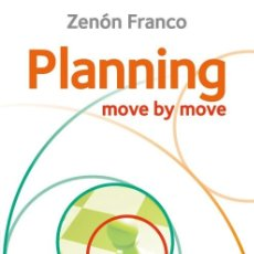 Coleccionismo deportivo: AJEDREZ. CHESS. PLANNING. MOVE BY MOVE. FIRST THE IDEA AND THEN THE MOVE! - ZENÓN FRANCO. Lote 178937967