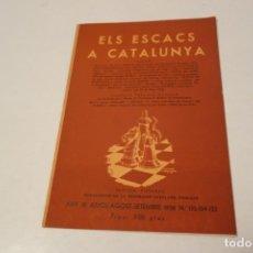Coleccionismo deportivo: CHESS.AJEDREZ ELS ESCACS A CATALUNYA ,JULIOL .AGOST . SETEMBRE 1938. NÚM 133-134-135.. Lote 178962947