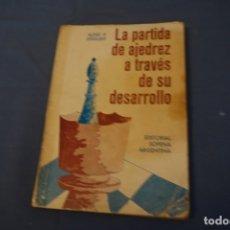 Coleccionismo deportivo: AJEDREZ. CHESS ALEXEI P. SOKOLSKY. LA PARTIDA DE AJEDREZ A TRAVÉS DE SU DESARROLLO.. Lote 178969561