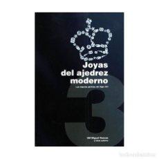 Coleccionismo deportivo: JOYAS DEL AJEDREZ MODERNO 3 - MIGUEL ILLESCAS OFERTA!!!. Lote 179111360