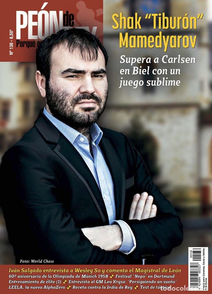 AJEDREZ. CHESS. REVISTA PEÓN DE REY Nº 136. SEPTIEMBRE - OCTUBRE 2018 (Coleccionismo Deportivo - Libros de Ajedrez)