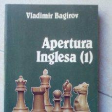 Coleccionismo deportivo: APERTURA INGLESA 1. VLADIMIR BAGIROV. Lote 180221950