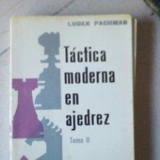 Coleccionismo deportivo: AJEDREZ .- TÁCTICA MODERNA EN AJEDREZ TOMO II LUDEK PACHMAN 1972. Lote 180338665