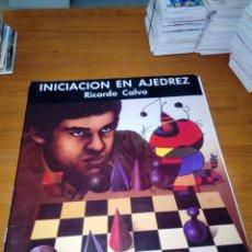 Coleccionismo deportivo: INICIACIÓN EN AJEDREZ. RICARDO CALVO. . Lote 180340562