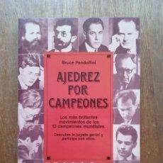 Coleccionismo deportivo: AJEDREZ POR CAMPEONES, BRUCE PANDOLFINI, MARTINEZ ROCA, 1988. Lote 180864086