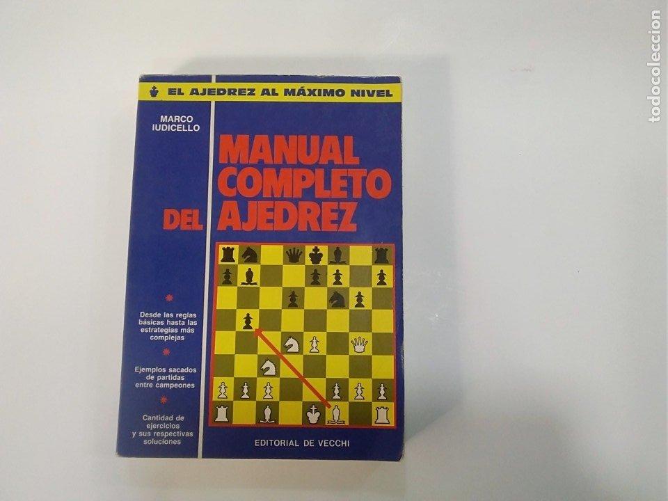 MANUAL COMPLETO DEL AJEDREZ - MARCO IUDICELLO - EDITORIAL DE VECCHI (Coleccionismo Deportivo - Libros de Ajedrez)