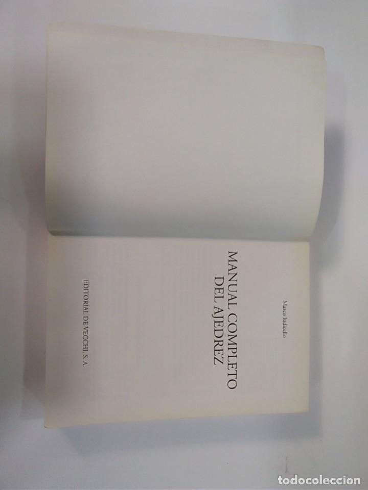 Coleccionismo deportivo: MANUAL COMPLETO DEL AJEDREZ - MARCO IUDICELLO - EDITORIAL DE VECCHI - Foto 3 - 181849863