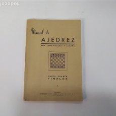 Coleccionismo deportivo: AJEDREZ - JOSÉ PALUZÍE Y LUCENA - PARTE CUARTA FINALES - EDITORES: IMPRENTA ELZEVIRIANA Y LIBRERÍA C. Lote 181851177