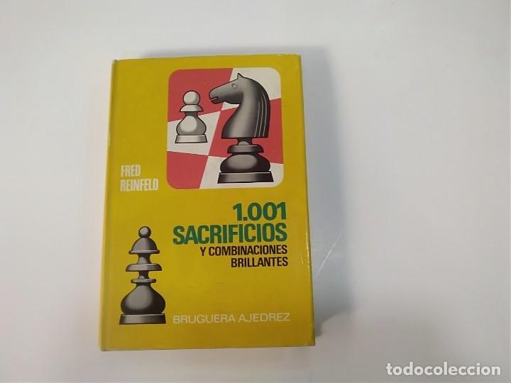 1001 SACRIFICIOS Y COMBINACIONES BRILLANTES - FRED REINFELD - BRUGUERA AJEDREZ (Coleccionismo Deportivo - Libros de Ajedrez)