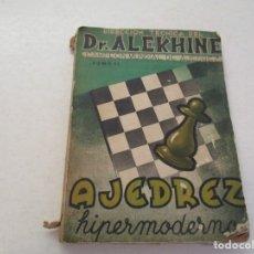 Coleccionismo deportivo: AJEDREZ.CHESS. DR. ALEKHINE. CAMPEÓN MUNDIAL DE AJEDREZ. TOMO II. AJEDREZ HIPERM0DERNO. Lote 182003733
