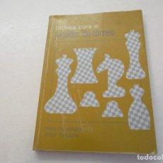 Coleccionismo deportivo: AJEDREZ.CHESS. TÉCNICA PARA EL JUGADOR DE TORNEO. MARK DVORETSKY. ARTUR YUSUPOV. Lote 182003891