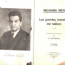 Coleccionismo deportivo: RETI : LOS GRANDES MAESTROS DEL TABLERO 1ª PARTE (1932). Lote 182055656