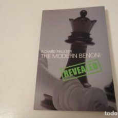 Coleccionismo deportivo: AJEDREZ. CHESS. RICHARD PALLISER. THE MODERN BENONI. REVEALED. A BATSFORD CHESS BOOK.. Lote 182545612