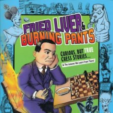 Coleccionismo deportivo: AJEDREZ. CHESS. FRIED LIVER & BURNING PANTS - JAY STALLINGS. Lote 182794761