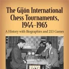 Coleccionismo deportivo: AJEDREZ. THE GIJÓN INTERNATIONAL CHESS TOURNAMENTS 1944–1965 - PEDRO MENDEZ CASTEDO/LUIS MENDEZ CAS . Lote 182809038