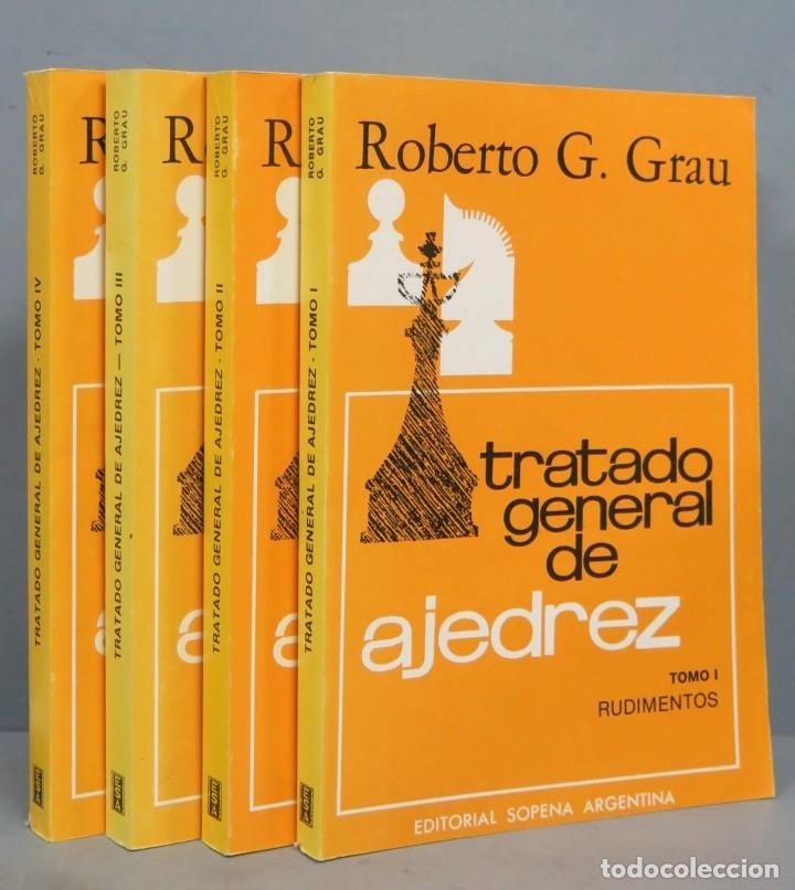 TRATADO GENERAL DE AJEDREZ. ROBERTO G. GRAU. 4 TOMOS (Coleccionismo Deportivo - Libros de Ajedrez)