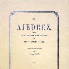 Coleccionismo deportivo: EL AJEDREZ. TRATADO DE SUS PRINCIPIOS FUNDAMENTALES - DON GERÓNIMO BORAO DESCATALOGADO!!!. Lote 183059988