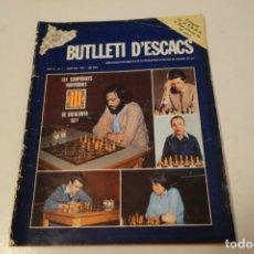 Coleccionismo deportivo: AJEDREZ .CHESS. BUTLLETI D'ESCACS. ANY II . Nº 7 JUNY DEL 1977.. Lote 183218036