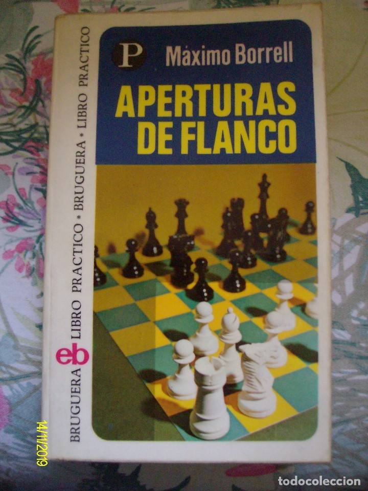 APERTURAS DE FLANCO MAXIMO BORRELL LIBRO PRACTICO BRUGUERA Nº 95 AJEDREZ (Coleccionismo Deportivo - Libros de Ajedrez)