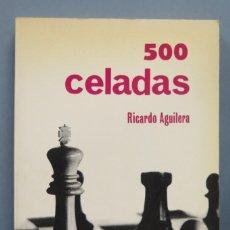 Coleccionismo deportivo: 500 CELADAS. RICARDO AGUILERA. Lote 183393133