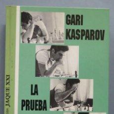 Coleccionismo deportivo: LA PRUEBA DEL TIEMPO. GARI KASPAROV . Lote 183419220
