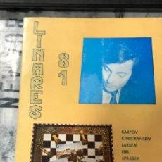 Coleccionismo deportivo: TORNEO DE LINARES 1981 EDITORIAL JAQUE PRIMERA EDICIÓN OCTUBRE 1981. Lote 183543280