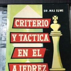 Coleccionismo deportivo: CRITERIO Y TÁCTICA EN EL AJEDREZ , DE DR. MAX EUWE ,COMPAÑIA EDITORIAL CONTINENTAL S.A 1979. Lote 183544118
