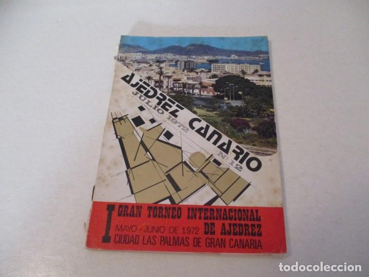 AJEDREZ. CHESS. REVISTA AJEDREZ CANARIO Nº 12. JULIO 1972. I GRAN TORNEO INTERNACIONAL LAS PALMAS DE (Coleccionismo Deportivo - Libros de Ajedrez)