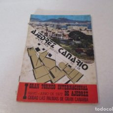 Coleccionismo deportivo: AJEDREZ. CHESS. REVISTA AJEDREZ CANARIO Nº 12. JULIO 1972. I GRAN TORNEO INTERNACIONAL LAS PALMAS DE. Lote 183592473