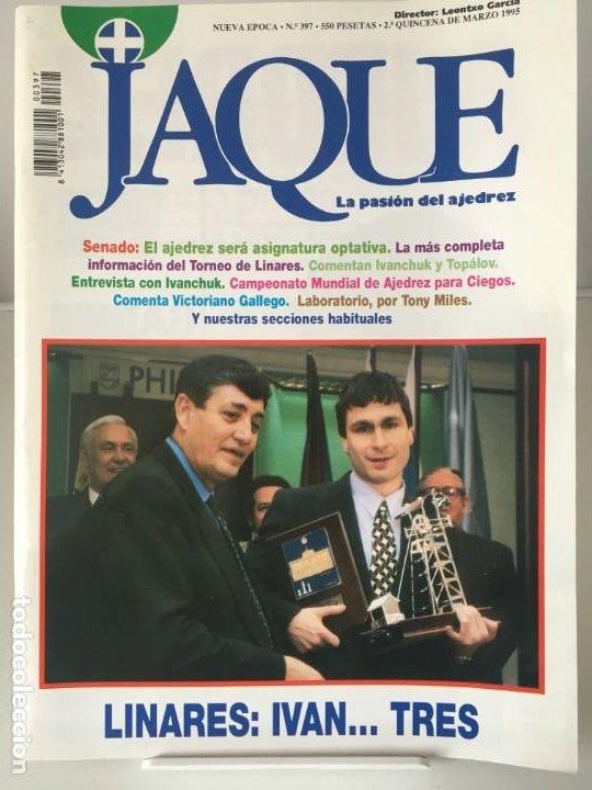 AJEDREZ. CHESS. REVISTA DE AJEDREZ JAQUE Nº 397 - MARZO DE 1995 (Coleccionismo Deportivo - Libros de Ajedrez)