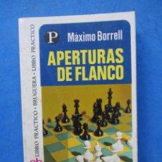 Coleccionismo deportivo: APERTURAS DE FLANCO. MAXIMO BORRELL. EDITORIAL BRUGUERA 1975. Lote 183995760
