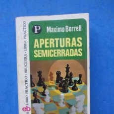 Collectionnisme sportif: APERTURAS SEMICERRADAS. MAXIMO BORRELL. EDITORIAL BRUGUERA 1975. Lote 183995853
