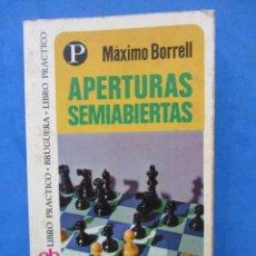 Collectionnisme sportif: APERTURAS SEMIABIERTAS. MAXIMO BORRELL. EDITORIAL BRUGUERA 1975. Lote 183995943