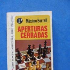 Coleccionismo deportivo: APERTURAS CERRADAS. MAXIMO BORRELL. EDITORIAL BRUGUERA 1975. Lote 183996061