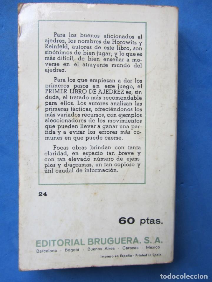 Coleccionismo deportivo: Primer libro de ajedrez. I.A. Horowitz y Fred Reinfeld. Editorial Bruguera 1974 - Foto 2 - 183996476