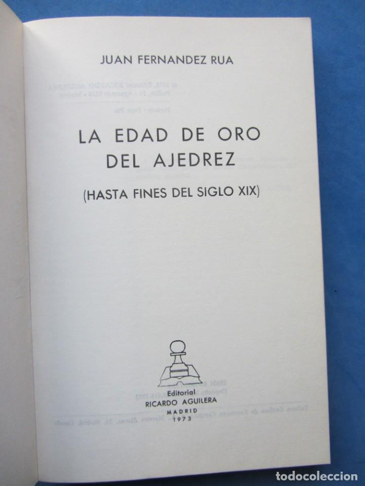 Coleccionismo deportivo: La edad de oro del ajedrez. Juan Fernandez Rua. Editorial Ricardo Aguilera Madrid 1973 - Foto 7 - 183997135