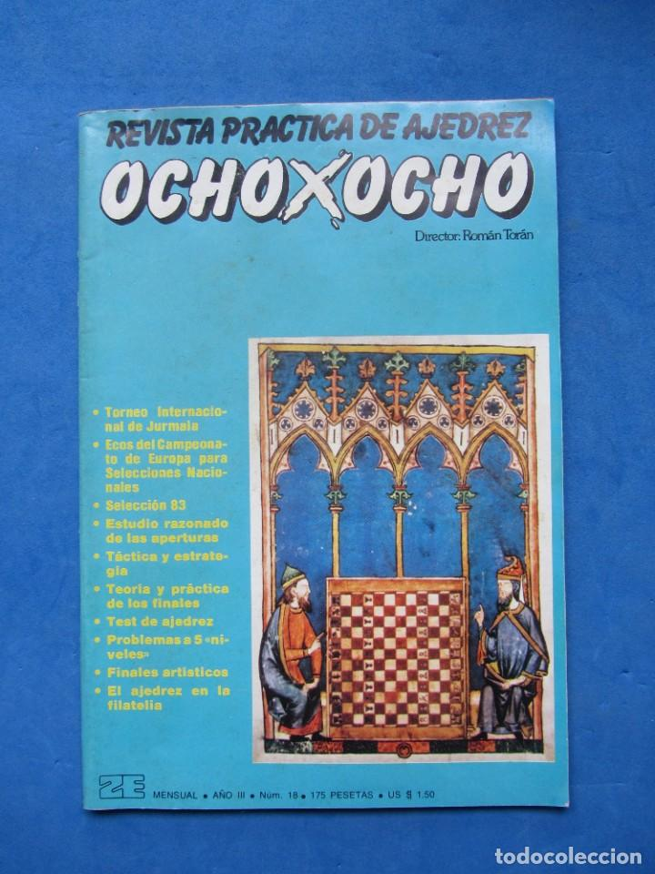 REVISTA PRACTICA DE AJEDREZ OCHOXOCHO. NUM. 18 1981 (Coleccionismo Deportivo - Libros de Ajedrez)