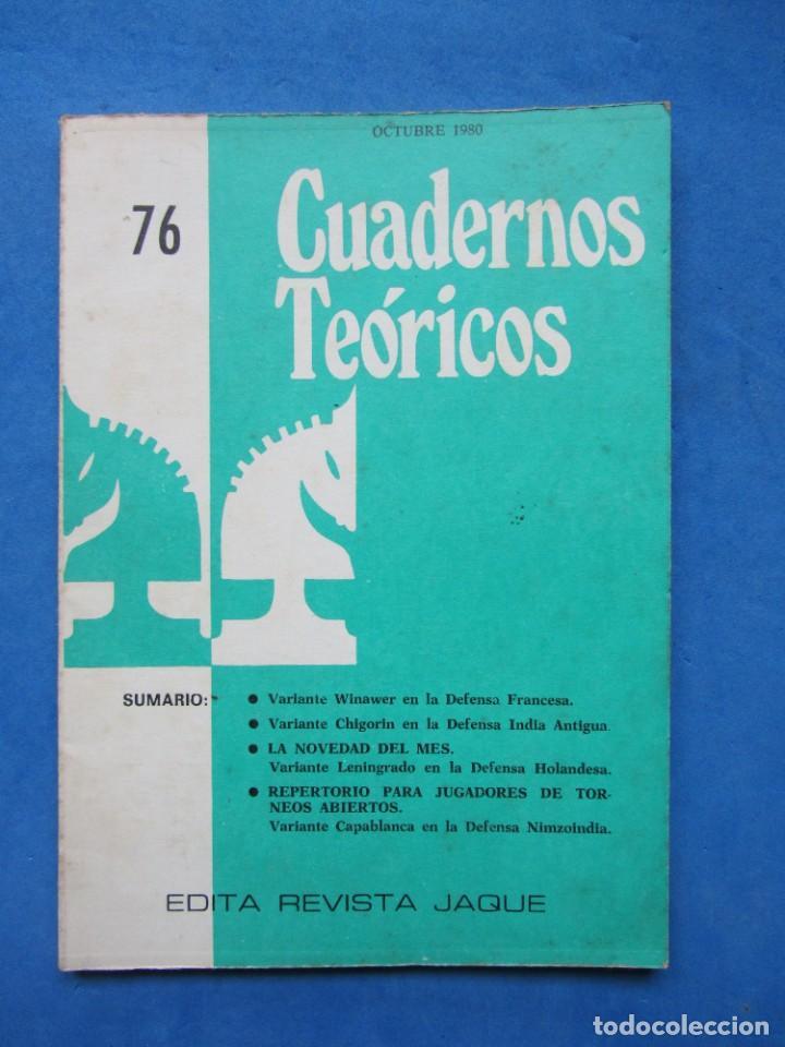 REVISTA ESPAÑOLA DE AJEDREZ JAQUE. CUADERNOS TEORICOS 76. OCTUBRE 1980 (Coleccionismo Deportivo - Libros de Ajedrez)