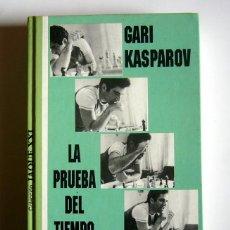 Coleccionismo deportivo: LA PRUEBA DEL TIEMPO - GARI KASPAROV. Lote 184229996