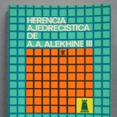 Coleccionismo deportivo: HERENCIA AJEDRECÍSTICA DE A. A. ALEKHINE III. LEYES DEL JUEGO DE POSICIÓN. KOTOV. Lote 184299081