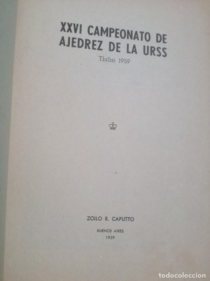 Coleccionismo deportivo: XXVI CAMPEONATO DE AJEDREZ DE LA URSS TIBILISI 1959 - BIBLIOTECA ARGENTINA DE AJEDREZ - Foto 2 - 184709198