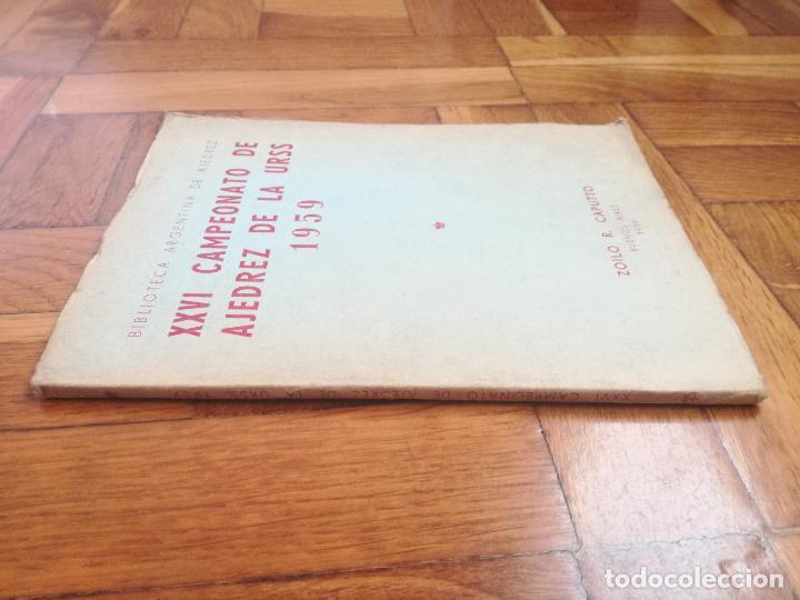 Coleccionismo deportivo: XXVI CAMPEONATO DE AJEDREZ DE LA URSS TIBILISI 1959 - BIBLIOTECA ARGENTINA DE AJEDREZ - Foto 8 - 184709198