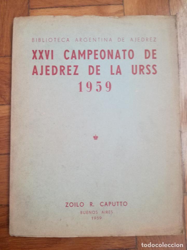 XXVI CAMPEONATO DE AJEDREZ DE LA URSS TIBILISI 1959 - BIBLIOTECA ARGENTINA DE AJEDREZ (Coleccionismo Deportivo - Libros de Ajedrez)
