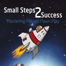 Coleccionismo deportivo: AJEDREZ. CHESS. SMALL STEPS 2 SUCCESS. MASTERING PASSED PAWN PLAY - SAM SHANKLAND (CARTONÉ). Lote 185750160