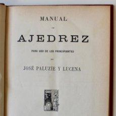 Coleccionismo deportivo: MANUAL DE AJEDREZ- JOSÉ PALUZÍE Y LUCENA-EDIT. HIJOS DE PALUZÍE- 1905/1911-3 TOMOS. Lote 185858097