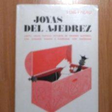 Coleccionismo deportivo: JOYAS DEL AJEDREZ, LUIS PALAU 1973 SOPENA. Lote 185997757