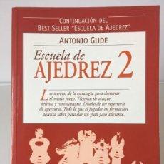 Collezionismo sportivo: AJEDREZ. CHESS. ESCUELA DE AJEDREZ 2 - ANTONIO GUDE 2003. Lote 187426817