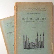 Coleccionismo deportivo: PAREJA, FÉLIX M. (ED.). - LIBRO DEL AJEDREZ DE SUS PROBLEMAS Y SUTILEZAS ( 2 VOL. - COMPLETO) - 1935. Lote 188658972